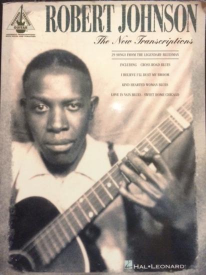 Robert Johnson The New Transcriptions